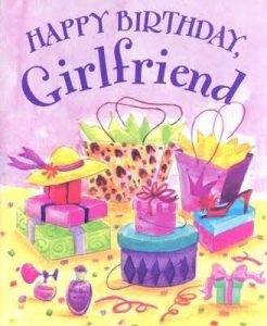 40+ Best Happy Birthday Wishes for Girlfriend GF (Quotes, Status, Greetings, Messages) 4
