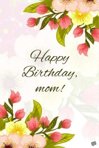 40+ Best Happy Birthday StepMother Wishes (Quotes, Status, Greetings, Messages) 2