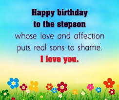 40+ Best Happy Birthday Stepson Wishes (Quotes, Status, Greetings, Messages) 4