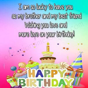 Best Happy Birthday Brother Wishes Quotes Status Greetings Messages