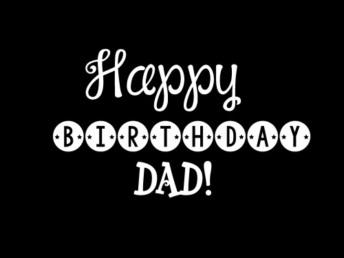 Best Happy Birthday Dad