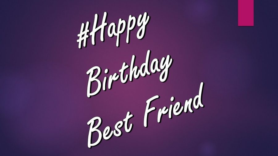45+ Best Happy Birthday Wishes Best Friend BFF Besties