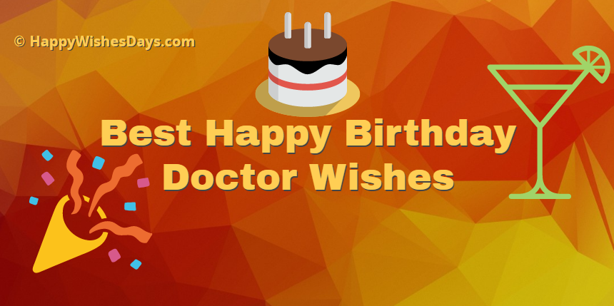 Happy birthday doctor wishes