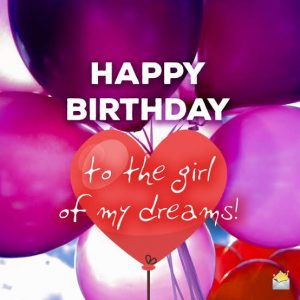 40+ Best Happy Birthday Wishes for Girlfriend GF (Quotes, Status, Greetings, Messages) 3