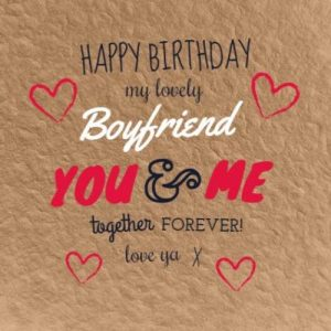 40+ Best Happy Birthday Boyfriend BF (Quotes, Status, Greetings, Messages) 4