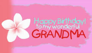 40+ Best Happy Birthday Grandma Wishes (Quotes, Status, Greetings, Messages) 4