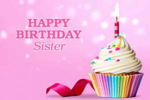 40+ Best Birthday Wishes for Sister (Quotes, Message, Greetings, Status) 4