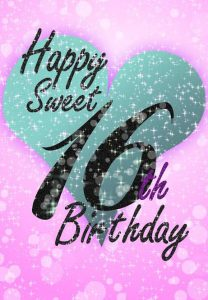 40+ Best Happy 16th Birthday Wishes (Quotes, Status, Greetings, Messages) 5
