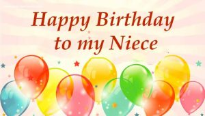 40+ Best Happy Birthday Niece Wishes (Quotes, Status, Greetings, Messages) 2