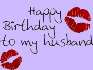 45+ Best Happy Birthday Husband hubby (Quotes, Status, Greetings, Messages) 4