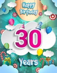 40+ Best Happy 30th Birthday Wishes (Quotes, Status, Greetings, Messages) 2