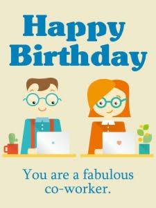 40+ Best Happy Birthday Colleagues Wishes (Quotes, Status, Greetings, Messages) 13