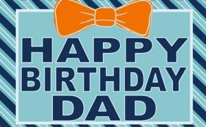 40+ Best Birthday Wishes for Father Dad (Message, Status, Quotes, Greetings) 5