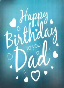 40+ Best Birthday Wishes for Father Dad (Message, Status, Quotes, Greetings) 1