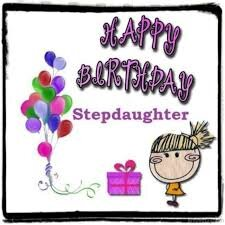 40+ Best Happy Birthday Stepdaughter Wishes (Quotes, Status, Greetings, Messages) 5